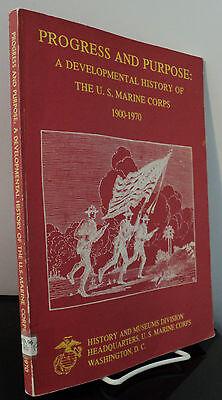 Progress And Purpose   A Developmental History Of The U S Marine Corps 1900 1970