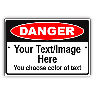 Danger Personalized Text And Image Custom Design Warning Aluminum Metal Sign
