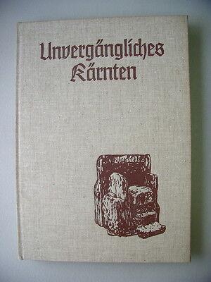 Unvergängliches Kärnten Beiträge zur Heimatkunde 1976 Österreich