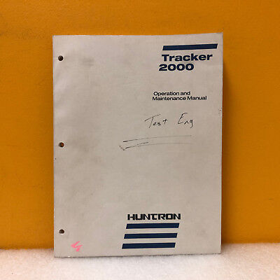 Huntron 21-1229 Tracker 2000 Operation And Maintenance Manual