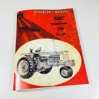 Farmall International 706 Tractor Operators Owners Manual Gas Diesel Lp Sn-37237