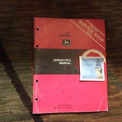 Original John Deere 7721 Pull Type Combine Operators Owners Manual Omh101517