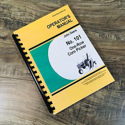 Operators Parts Manual For John Deere No. 101 One-row Corn Picker Owners Book