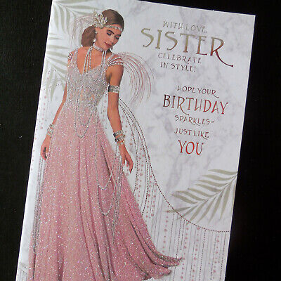 Sister Birthday Card Special Deco Celebrate In Style Adult Teenage FREE 1st P&P
