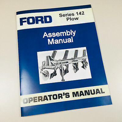 Ford 142 Plow Assembly Operators Manual