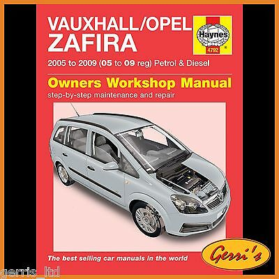 4792 Haynes Vauxhall/Opel Zafira (2005 - 2009) 05 - 09 Workshop Manual
