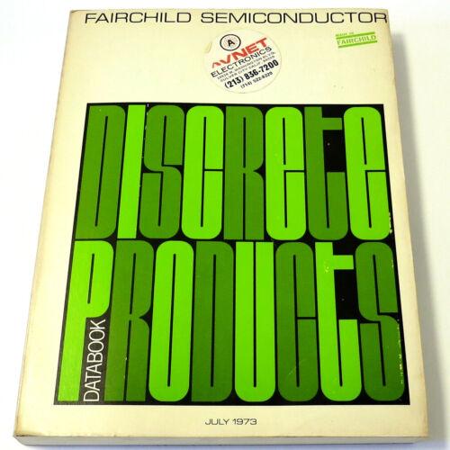 FAIRCHILD DISCRETE PRODUCTS DATABOOK 1973 Vintage SIGNAL PWR TRANSISTORS DIODES+