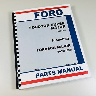 Ford Fordson Super Major 196064 Major 195260 Tractor Parts Manual Catalog