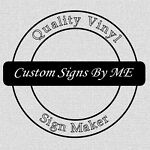 Custom Signs By M.E