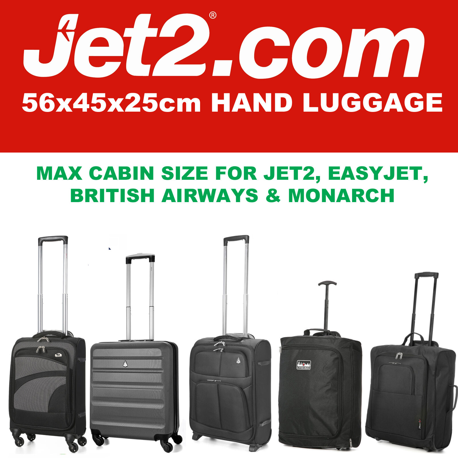 Jet 2 holidays 56x45x25 max large cabin hand carry luggage for Cabin bag size