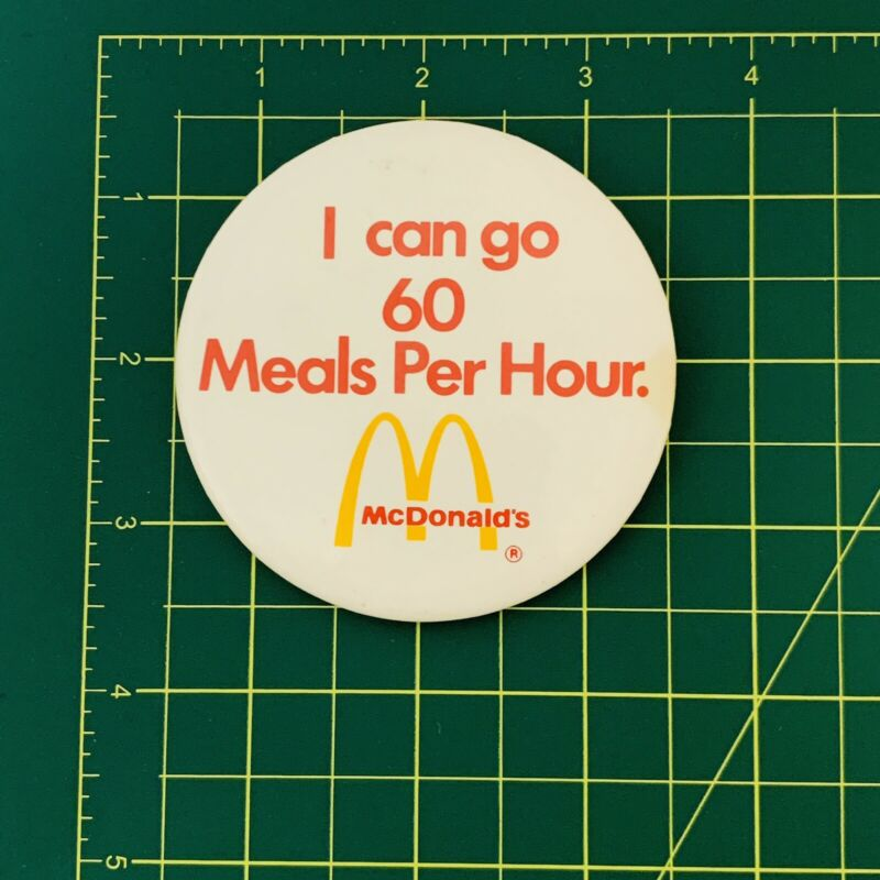 Vintage McDonalds Pin - I Can Go 60 Meals Per Hour 3 Inches