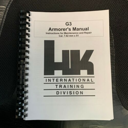 HK G3 Rifle Armorers Instruction Manual Heckler & Koch Century Arms