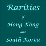 Rarities Hong Kong and South Korea