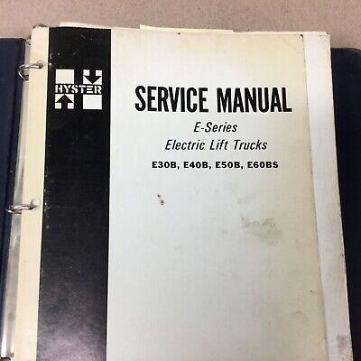 Hyster E30b E40b E50b E60bs Service Shop Repair Manual Electric Fork Lift Truck