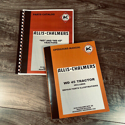 Allis Chalmers Wd Wd45 Tractor Operators Owners Parts Catalog Manual Ac