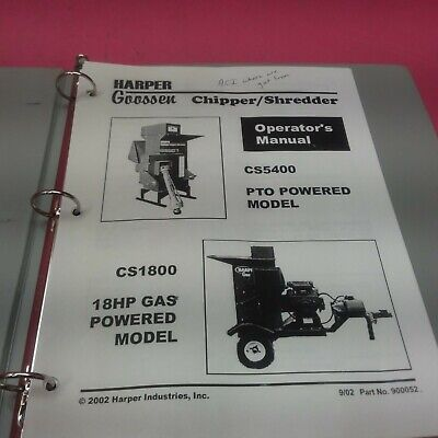 Harper Goossen Chippershredder Operators Manual Cs5400 Cs1800 Lt436