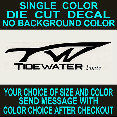 Tidewater Boat Die Cut Vinyl Decal Truck Window Boat Cooler Sticker Reproduction