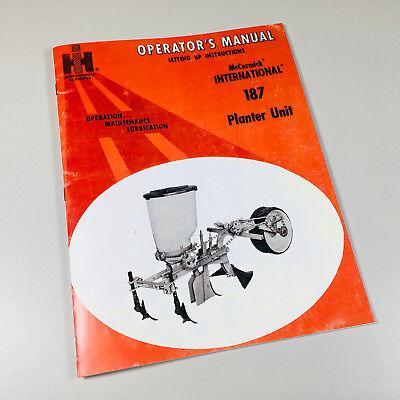 Mccormick International 187 Planter Unit Operators Owners Manual