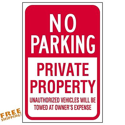 12x18 No Parking Private Property Aluminum Sign Tow Towed Heavy Duty Metal