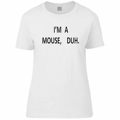 I'm A Mouse, Duh! Mean T-shirt Quote Girls Hipster SKINNY Fit upto 2XL Girls Skinny Fit T-shirt