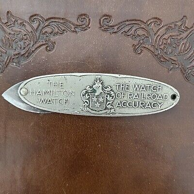 Antique Hamilton The Watch Of Railroad Accuracy Pocket Knife Tool