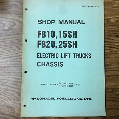 Komatsu Fb101520 Fb25sh Service Shop Repair Manual Electric Fork Lift Truck