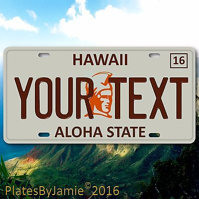 "Hawaii ANY TEXT Your Personalized Text 100% Aluminum Vanity License Plate 6""x12"""