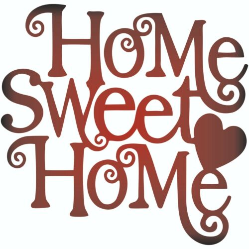 Home Sweet Home Dxf of PLASMA Laser Cut -CNC Vector DXF-CDR