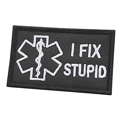 I fix stupid EMS 2x3 25 embroidered paramedic medic morale touch fastener patch