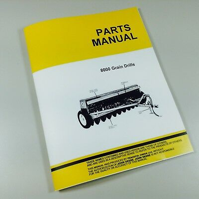 Parts Manual For John Deere 8000 Catalog 8100 8200 8300 8250 8350 Grain Drill