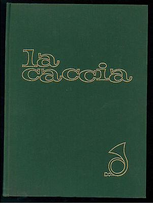 GHIGI ALESSANDRO LA CACCIA UTET 1963 I° EDIZ.