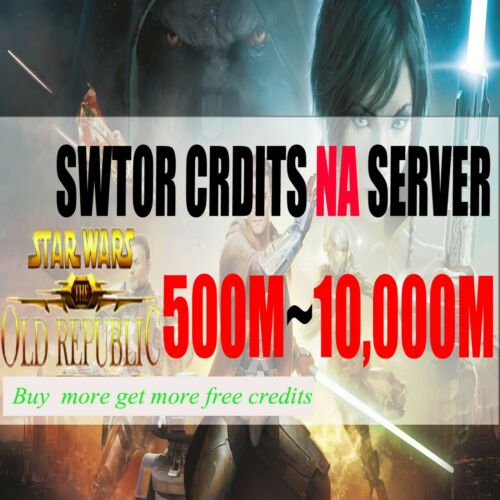 Buy Star Wars The Old Republic Credits All NA Server 500~10000M SWTOR Credits