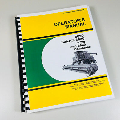 Operators Manual For John Deere 6620 Sidehill 6620 7720 8820 Combine Owners