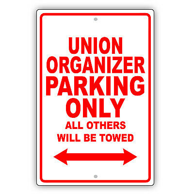 Union Organizer Parking Only Gift Decor Wall Novelty Garage Aluminum Metal Sign