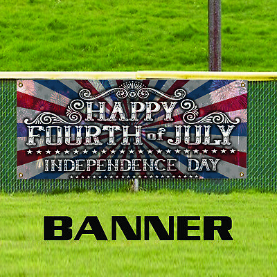Happy Fourth Of July Independence Day Novelty Indoor Outdoor Vinyl Banner Sign