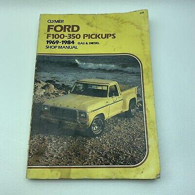 Ford F100-350 Pickups 1969-1984 Shop Manual Gas & Diesel Clymer A248 0892873035 comprar usado  Enviando para Brazil