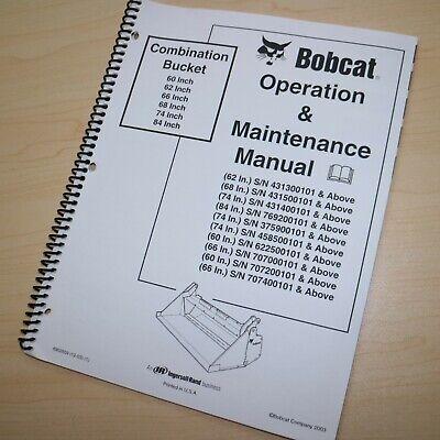 Bobcat Combination Bucket Owner Operator Maintenance Manual Operation Loader