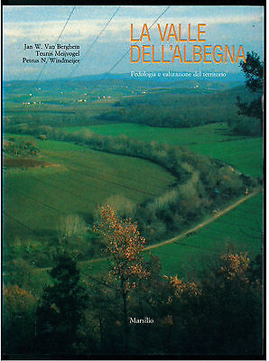 AA. VV. LA VALLE DELL'ALBEGNA PEDOLOGIA E VALUTAZIONE TERRITORIO MARSILIO 1991