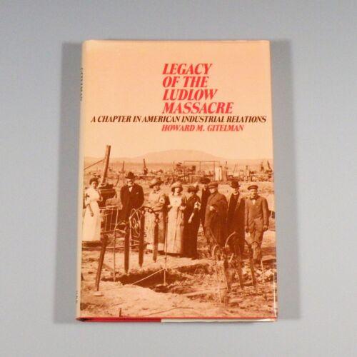 1988 book - Legacy of the Ludlow Massacre - 1914 Colorado Coalfield War - mining