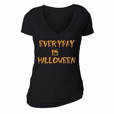 Halloween T-shirt everyday is halloween scary spooky Funny Women vneck shirt