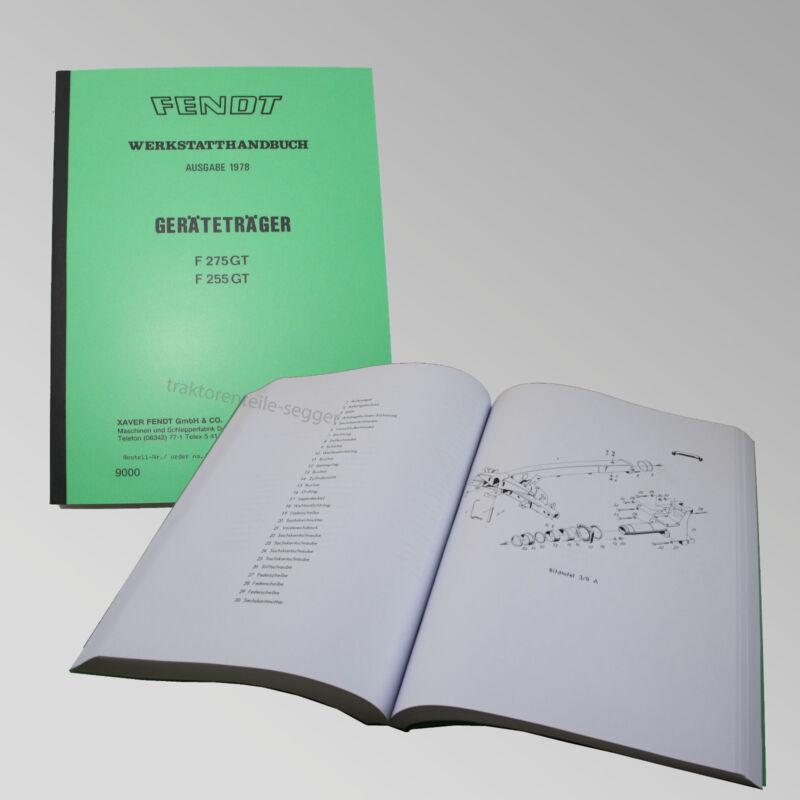 Fendt Werkstatthandbuch Geräteträger F 255 GT Traktor Trecker Schlepper 9000 Foto 1