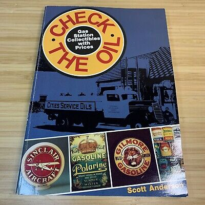 Check The Oil Gas Station Collectibles with Prices by Scott Anderson 1986