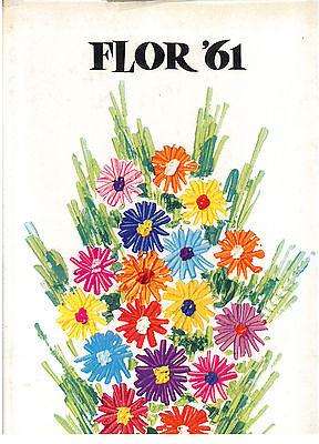 FLOR '61 ESPOSIZIONE INTERNAZIONALE FIORI DEL MONDO A TORINO TIP. TORINESE 1961