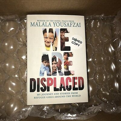Malala Yousafzai SIGNED AUTOGRAPHED New BOOK FIRST EDITION WE ARE DISPLACED