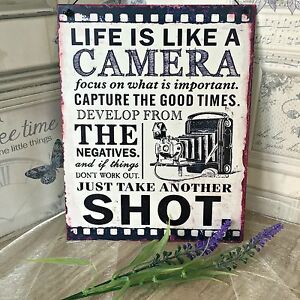 DECORATIVE METAL RETRO VINTAGE 'LIFE IS LIKE A CAMERA' HANGING WALL PLAQUE SIGN