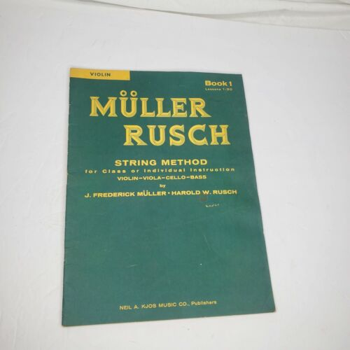 Muller Rusch String Method for Class or Individual Violin Viola Cello Bass