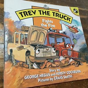 Trev the Truck Fights the Fire by George Negus & Kirsty Cockburn Warners Bay Lake Macquarie Area Preview