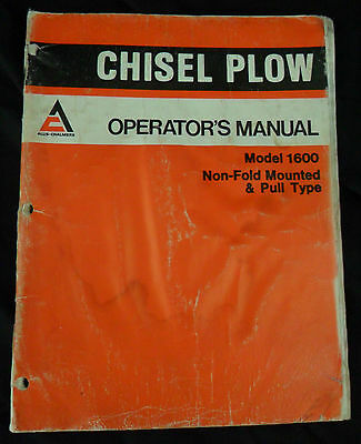 Allis-chalmers Operators Manual Chisel Plow Model 1600 Non Fold Mounted Pull