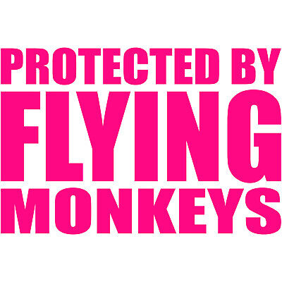 Protected By Flying Monkeys 4