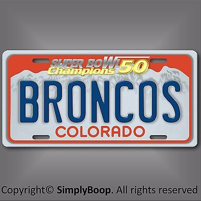Denver BRONCOS NFL Super Bowl 50 Champions Football License Plate Tag New Cool 3 - Football Broncos